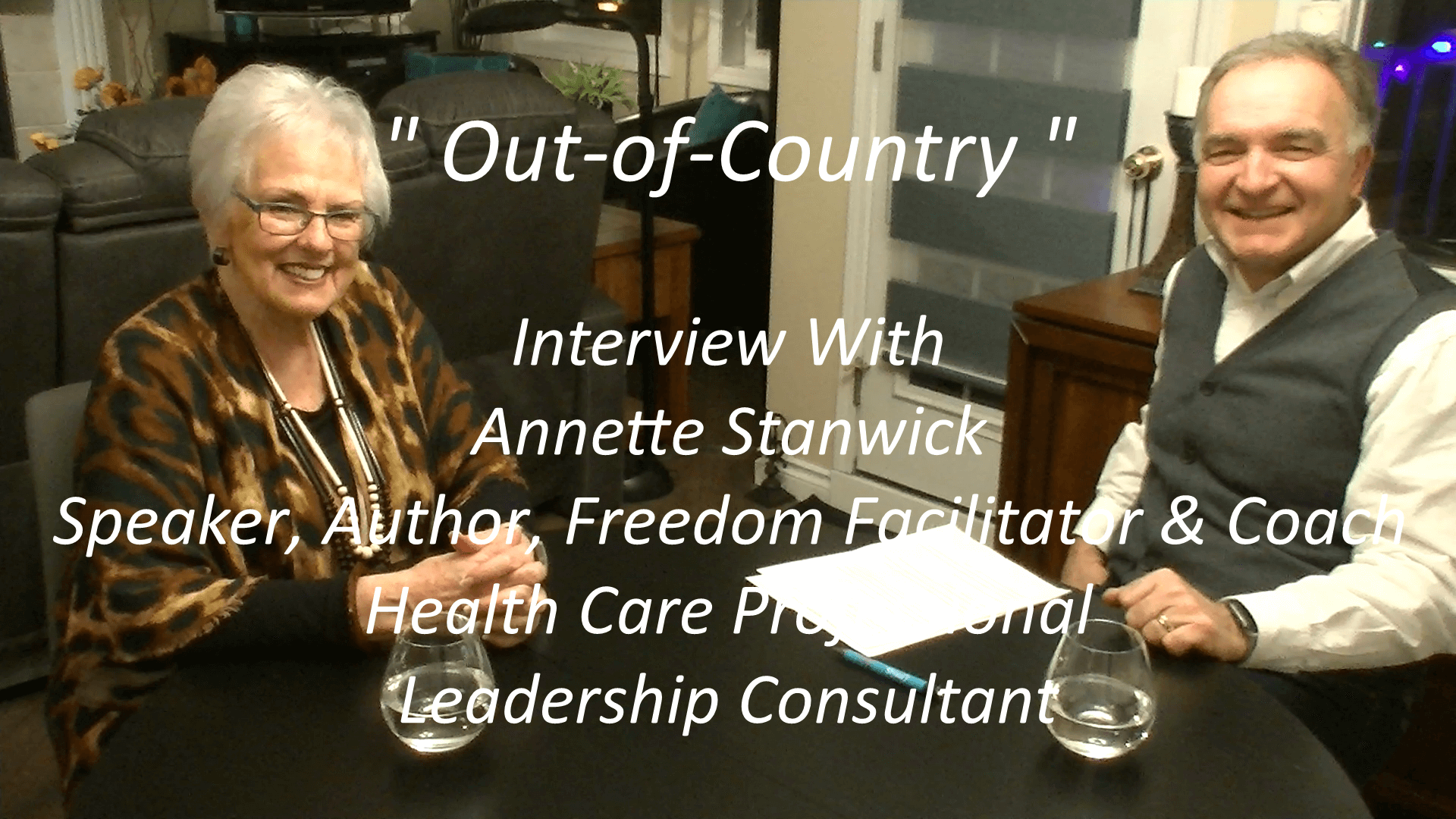 Out-of-Country interview of Annette Stanwick